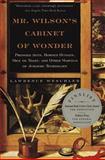 Mr. Wilson's Cabinet of Wonder, Lawrence Weschler, 0679764895