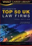 Vault Guide to the Top 50 UK Law Firms, Vera Djordjevich, 1581314892