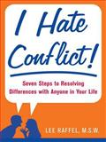I Hate Conflict!, Lee Raffel, 0071484892