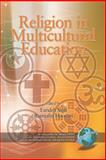 Religion in Multicultural Education, Salili, Farideh and Hoosain, R., 1593114893
