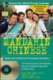Mandarin Chinese : Speak and Understand Everyday Mandarin, Liao, Rongrong and Franke, Jack, 0071474897