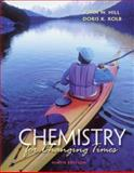 Chemistry for Changing Times, Hill, John and Kolb, Doris K., 0130874892
