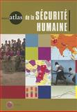 Le Miniatlas de la Sécurité Humaine, World Bank Staff and Human Security Centre Staff, 0821374893