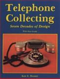 Telephone Collecting, Kate E. Dooner, 0887404898