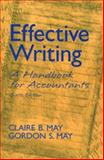 Effective Writing : A Handbook for Accountants, May, Claire B. and May, Gordon S., 0130934895