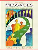Messages : Building Interpersonal Communication Skills, DeVito, Joseph A., 0205414893