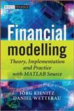 Financial Modelling, Joerg Kienitz and Daniel J. Duffy, 0470744898