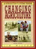 Changing Agriculture, Wilson, Jim, 0864174896