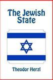 The Jewish State, Theodor Herzl, 1463574894