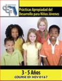 Practicas Apropiadad del Desarrollo para Ninos Jovenes (3-5 Anos), Palm Beach Community College Staff and Department of Children and Families Staff, 075755489X