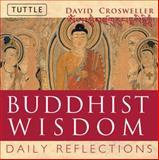 Buddhist Wisdom, David Crosweller, 080483489X