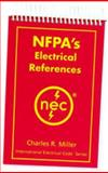 NFPA's Electrical References, Miller, Charles R., 0877654891