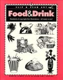Food and Drink, North Light Books Staff and Clip and Scan Staff, 0891344896