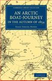 An Arctic Boat-Journey in the Autumn Of 1854, Hayes, Isaac I., 1108074898