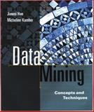 Data Mining : Concepts and Techniques, Han, Jiawei and Kamber, Micheline, 1558604898