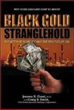 Black Gold Stranglehold, Jerome R. Corsi and Craig R. Smith, 1581824890