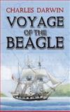 Voyage of the Beagle, Charles Darwin, 0486424898