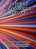 Classical Aerodynamic Theory 9781410224897