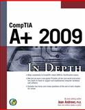 CompTIA A+ 2009 in Depth, Andrews, Jean, 1435454898