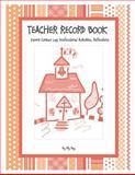Teacher Record Book Vol. 2, Elly Ray, 150048489X