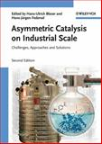 Asymmetric Catalysis on Industrial Scale, , 3527324895
