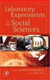Laboratory Experiments in the Social Sciences, , 0123694892