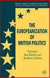 The Europeanization of British Politics, Bache, Ian, 0230204899