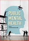 Public Mental Health : Global Perspectives, Knifton, Lee and Quinn, Neil, 0335244890