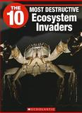 The 10 Most Destructive Ecosystem Invaders, Lisa Cheung, 1554484898