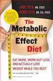The Metabolic Effect Diet, Jade Teta and Keoni Teta, 0061834890