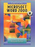 Exploring Microsoft Word 2000, Grauer, Robert T. and Barber, Maryann, 0130204897