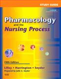 Pharmacology and the Nursing Process, Lilley, Linda Lane and Harrington, Scott, 0323044891