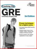 Cracking the GRE Chemistry Subject Test, Princeton Review Staff, 0375764895