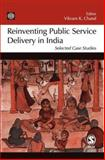Reinventing Public Service Delivery in India : Selected Case Studies, , 0761934898