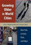 Growing Older in World Cities 9780826514899
