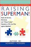 Raising Superman!, Howard L. Rodgers, 1449084893