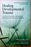 Healing Developmental Trauma 1st Edition
