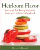 Heirloom Flavor, Doreen G. Howard, 1591864895