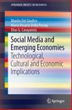 Social Media and Emerging Economies : Technological, Cultural and Economic Implications, Del Giudice, Manlio and Della Peruta, Maria Rosaria, 3319024892