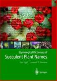 Etymological Dictionary of Succulent Plant Names 9783540004899