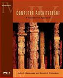 Computer Architecture : A Quantitative Approach, Hennessy, John L. and Patterson, David A., 0123704901