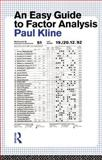 An Easy Guide to Factor Analysis, Kline, Paul, 0415094909