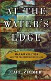 At the Water's Edge, Carl Zimmer, 0684834901