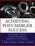 Achieving Post-Merger Success 9780787964900