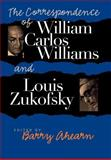 The Correspondence of William Carlos Williams and Louis Zukofsky, William Carlos Williams, 0819564907