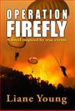 Operation Firefly, Young, Lian, 0996094903