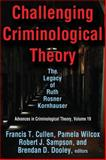 Challenging Criminological Theory : The Legacy of Ruth Rosner Kornhauser, , 1412854903