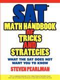SAT Math Handbook of Tricks and Strategies, Steven Pearlman, 1434324907