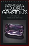 Modern Jeweler's Consumer Guide to Colored Gemstones, Federman, David, 1468464906