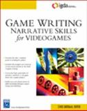 Game Writing : Narrative Skills for Videogames, Bateman, Chris Mark, 1584504900